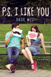 P.S. I Like You ebook by Kasie West