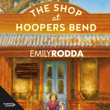 The Shop at Hoopers Bend audiobook by Emily Rodda