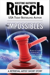 The Impossibles: A Retrieval Artist Short Story ebook by Kristine Kathryn Rusch