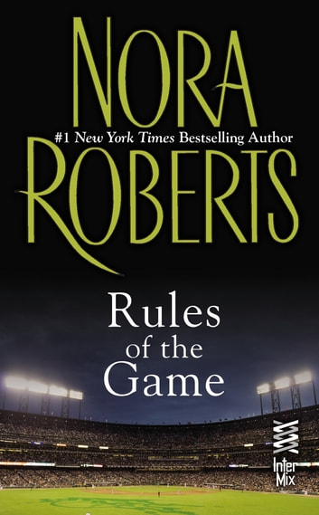 Rules of the Game ebook by Nora Roberts