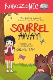 Robozonic #4: Squirrel Away! (BubblyBooks) ebook by