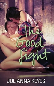 The Good Fight ebook by Julianna Keyes
