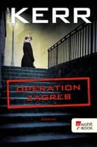Operation Zagreb ebook by Philip Kerr, Axel Merz