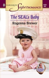 The SEAL's Baby ebook by Rogenna Brewer