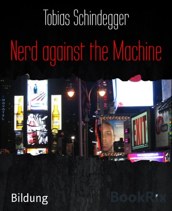 Nerd against the Machine ebook by Tobias Schindegger