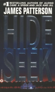 Hide and Seek ebook by James Patterson