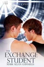 The Exchange Student ebook by Mark Allan Gunnells