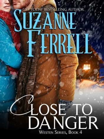 Close To Danger ebook by Suzanne Ferrell