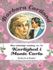 Kærlighed i Monte Carlo ebook by Barbara Cartland, Ursula Baum Hansen