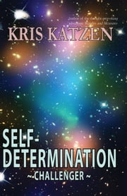Self-Determination ebook by Kris Katzen