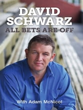 All Bets Are Off ebook by David Schwarz