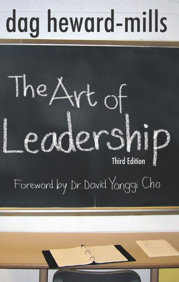 The Art of Leadership: 3rd Edition ebook by Dag Heward-Mills