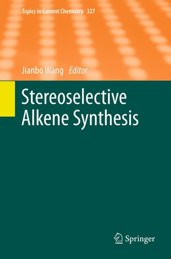 Stereoselective Alkene Synthesis ebook by