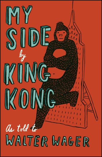 My Side - By King Kong eBook by Walter Wager