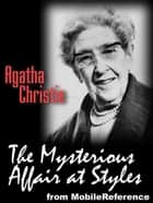 The Mysterious Affair At Styles (Mobi Classics) ebook by Agatha Christie