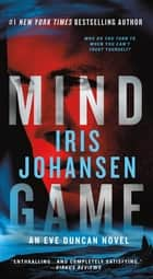 Mind Game - A Novel 電子書 by Iris Johansen