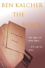 The Voice ebook by Ben Kalcher