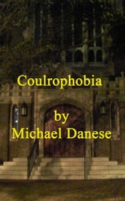 Coulrophobia ebook by Michael Danese
