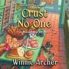Crust No One audiobook by