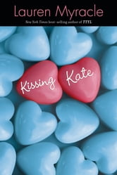 Kissing Kate ebook by Lauren Myracle