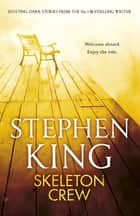 Skeleton Crew - featuring The Mist ebook by