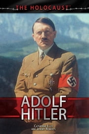 Adolf Hitler ebook by Ellis, Catherine