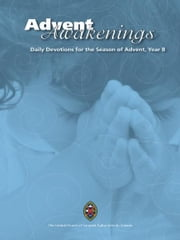 Advent Awakenings: Daily Devotions for the Season of Advent ebook by Betty Lynn Schwab