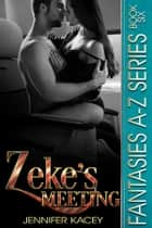 Zeke's Meeting ebook by Jennifer Kacey