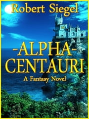 Alpha Centauri ebook by Robert Siegel