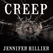 Creep audiobook by Jennifer Hillier