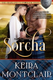 Sorcha - The Highland Clan, #8 ebook by Keira Montclair