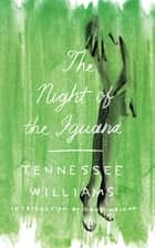 The Night of the Iguana 電子書 by Tennessee Williams, Doug Wright