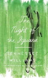 The Night of the Iguana ebook by Tennessee Williams