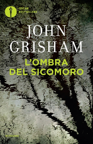 L'ombra del sicomoro ebook by John Grisham