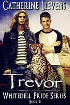Trevor ebook by Catherine Lievens