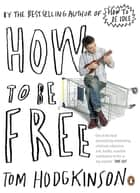 How to be Free ebook by Tom Hodgkinson