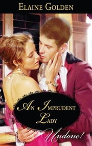 An Imprudent Lady ebook by Elaine Golden