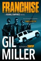 Franchise ebook by Gil Miller