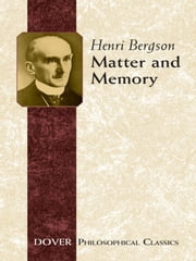 Matter and Memory ebook by Henri Bergson