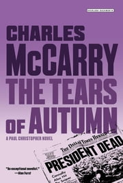 Tears of Autumn: A Paul Christopher Novel ebook by Charles McCarry