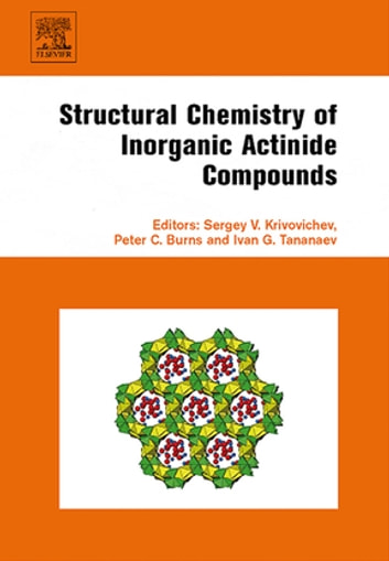 Structural Chemistry of Inorganic Actinide Compounds ebook by