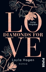 Diamonds For Love – Voller Hingabe - Roman eBook by Layla Hagen, Vanessa Lamatsch