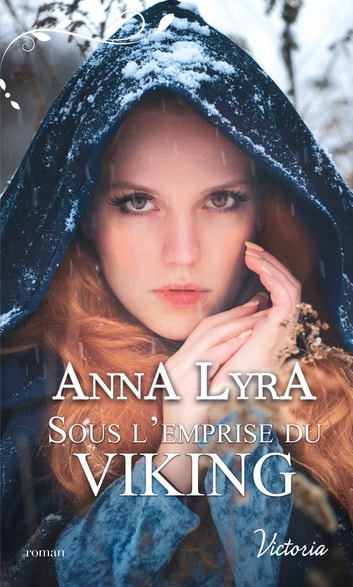 Sous l'emprise du Viking eBook by Anna Lyra