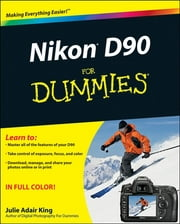 Nikon D90 For Dummies ebook by Julie Adair King