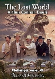 The Lost World - Professor Challenger #1 ebook by Arthur Conan Doyle