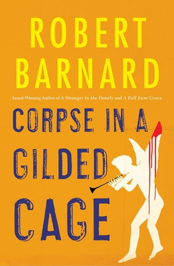 Corpse in a Gilded Cage ebook by Robert Barnard