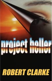 Project Heller ebook by Robert Clarke