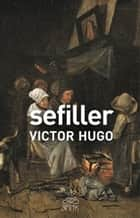 Sefiller ebook by Victor Hugo