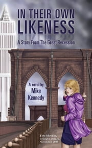 In Their Own Likeness ebook by Mike Kennedy
