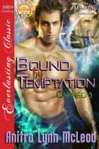 Bound by Temptation ebook by Anitra Lynn McLeod